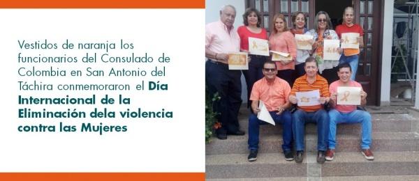 Vestidos de naranja los funcionarios del Consulado de Colombia en San Antonio del Táchira conmemoraron el Día Internacional de la Eliminación dela violencia